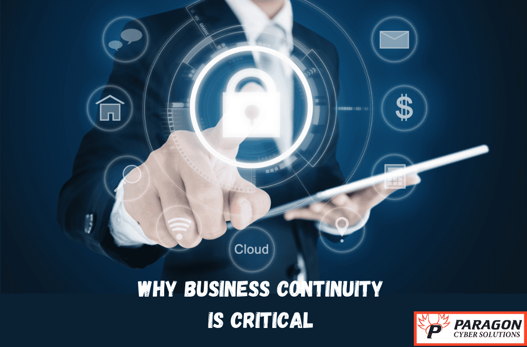 Choose Paragon Cyber Solutions for strategic business continuity planning and survival tactics.